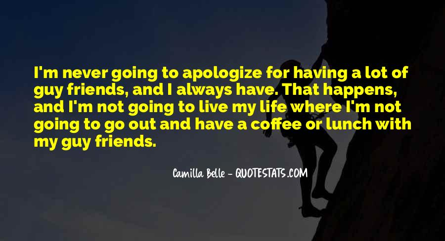 Quotes About Having Guy Friends #1176869