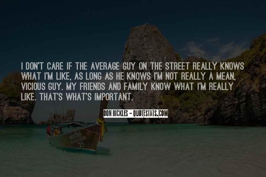Quotes About Having Guy Friends #171330