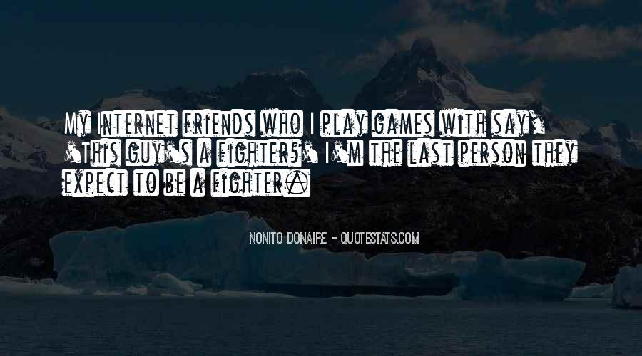 Quotes About Having Guy Friends #265694