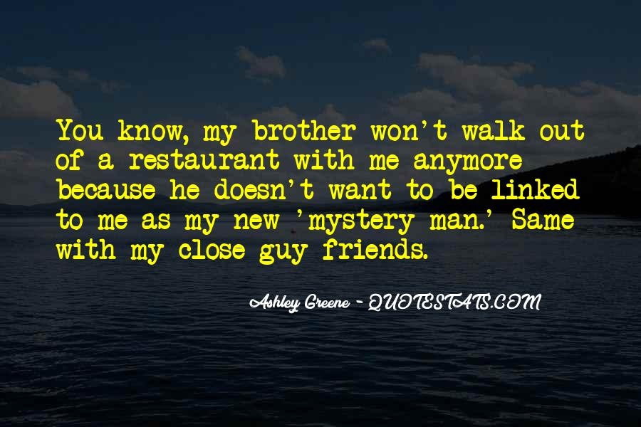 Quotes About Having Guy Friends #297973