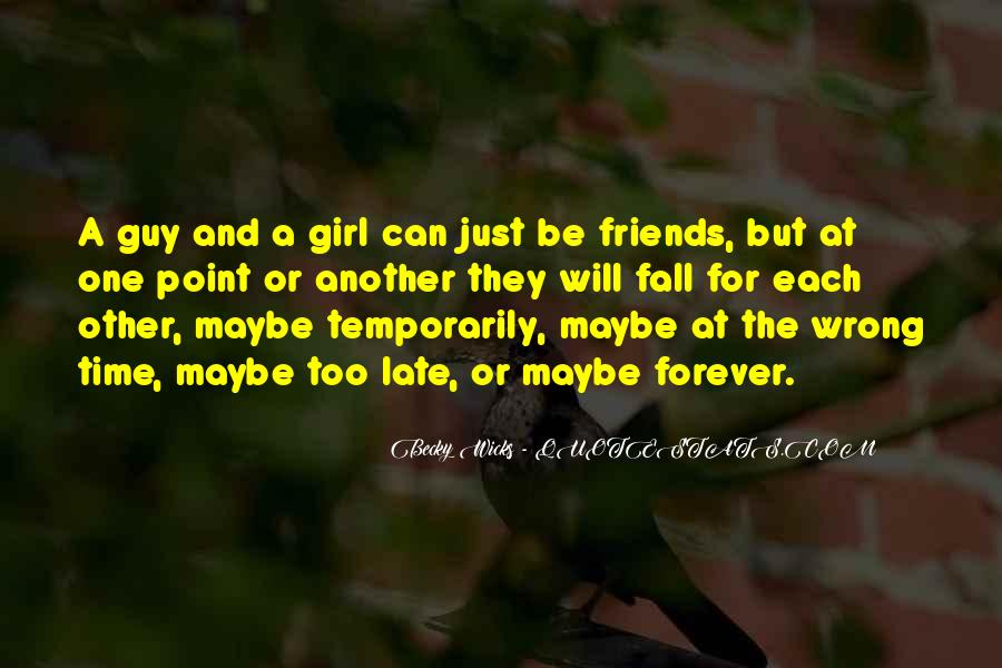 Quotes About Having Guy Friends #37781