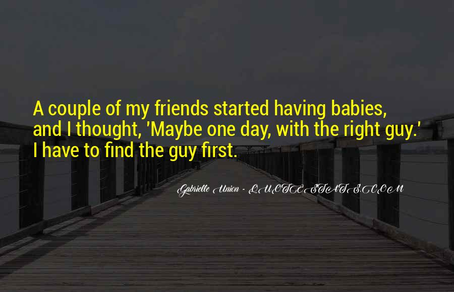Quotes About Having Guy Friends #872565