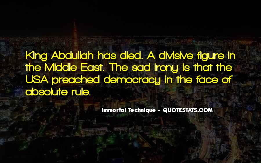 Quotes About King Abdullah #152522