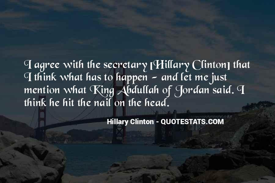 Quotes About King Abdullah #237571