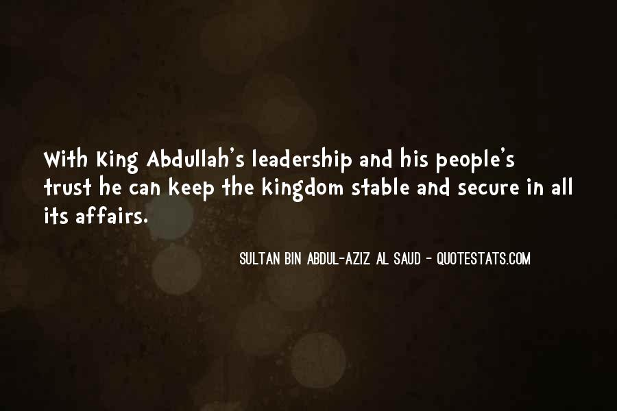 Quotes About King Abdullah #32487