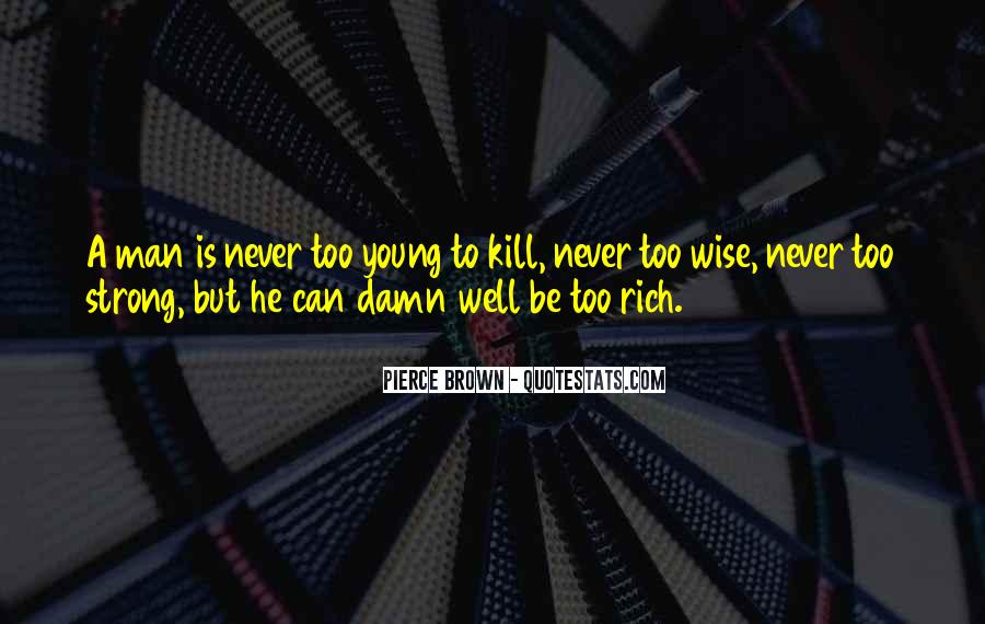 Quotes About A Young Man #101496