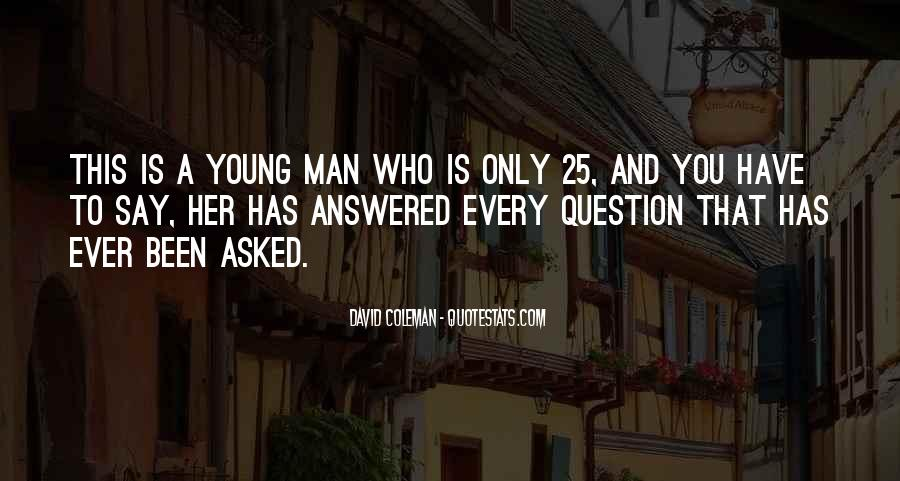 Quotes About A Young Man #108655