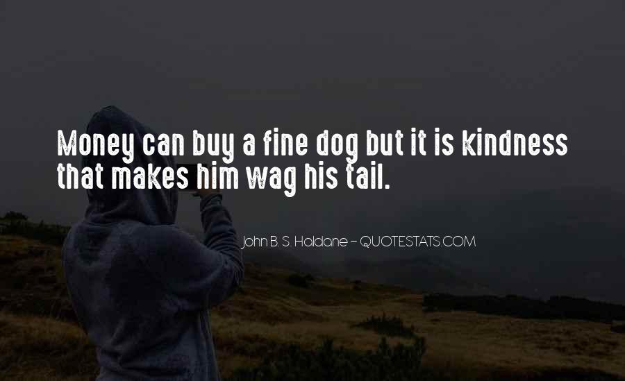 Quotes About Wags #475449