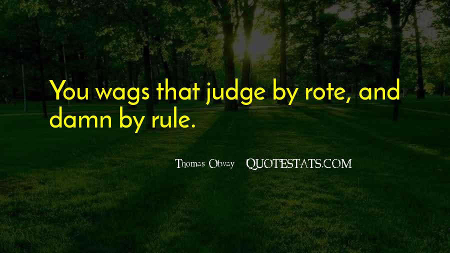 Quotes About Wags #608836
