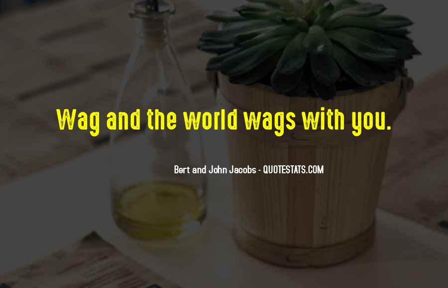 Quotes About Wags #675578
