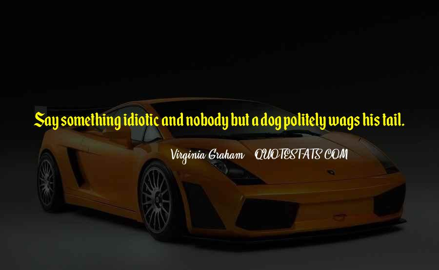 Quotes About Wags #975278