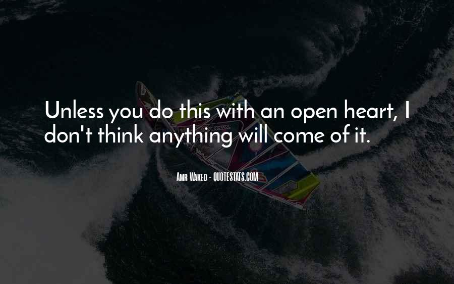 Quotes About Not Thinking With Your Heart #117807