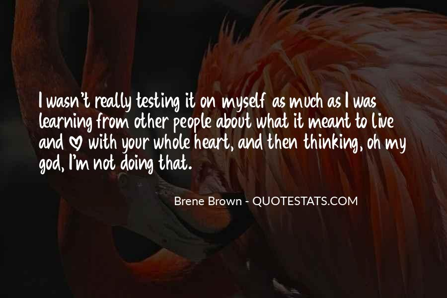 Quotes About Not Thinking With Your Heart #1273001