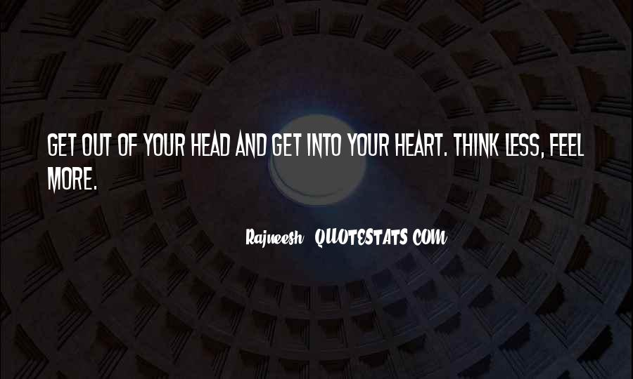 Quotes About Not Thinking With Your Heart #139275