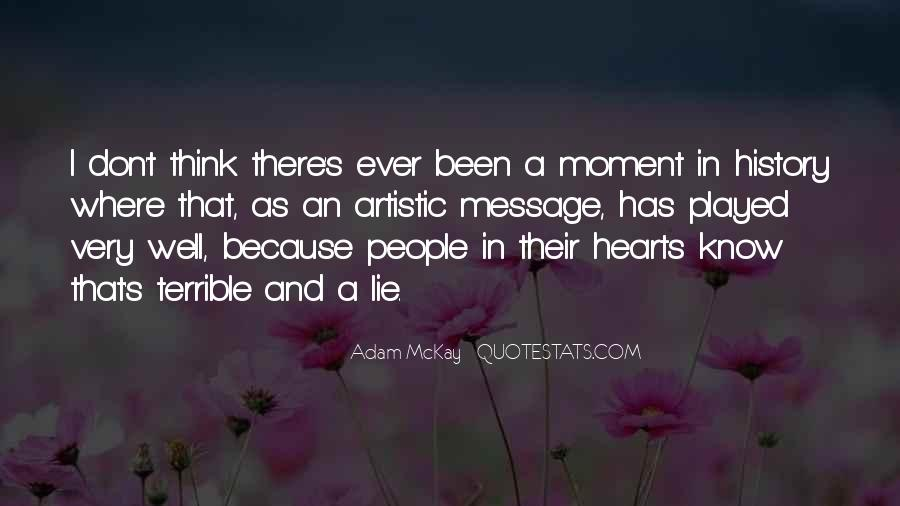 Quotes About Not Thinking With Your Heart #20345