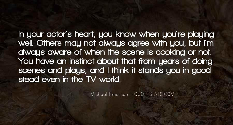 Quotes About Not Thinking With Your Heart #252943