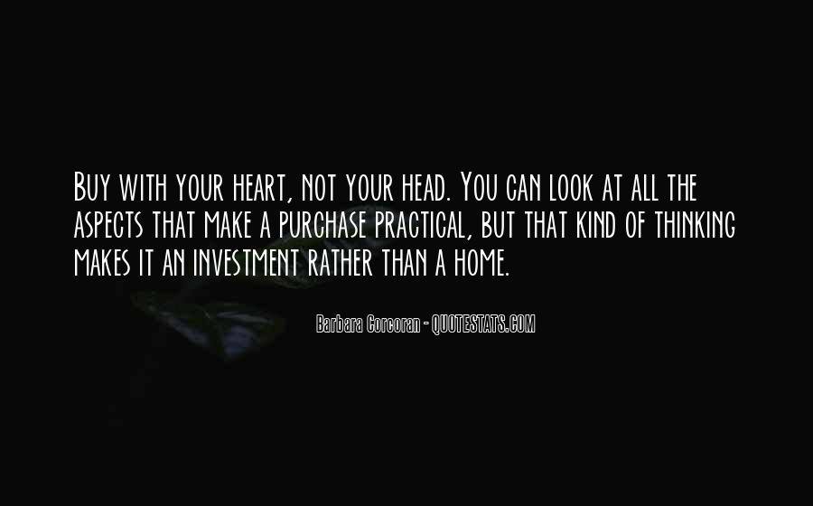 Quotes About Not Thinking With Your Heart #501843