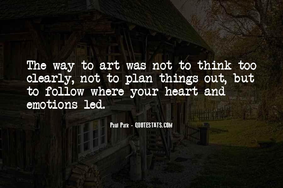 Quotes About Not Thinking With Your Heart #56631