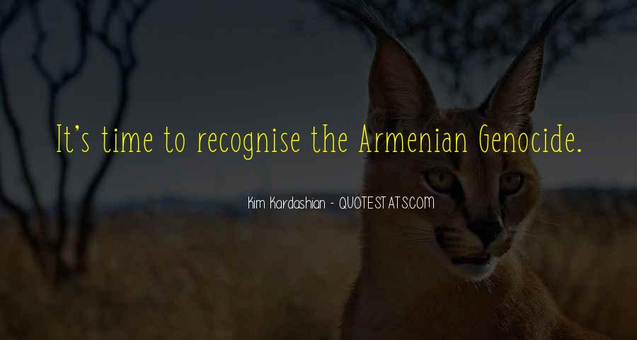 Quotes About Armenian Genocide #1081783