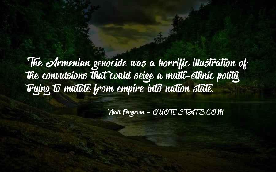 Quotes About Armenian Genocide #1192584
