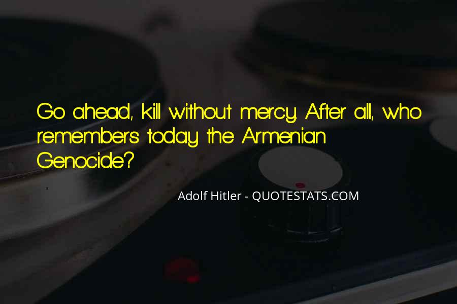 Quotes About Armenian Genocide #1426461