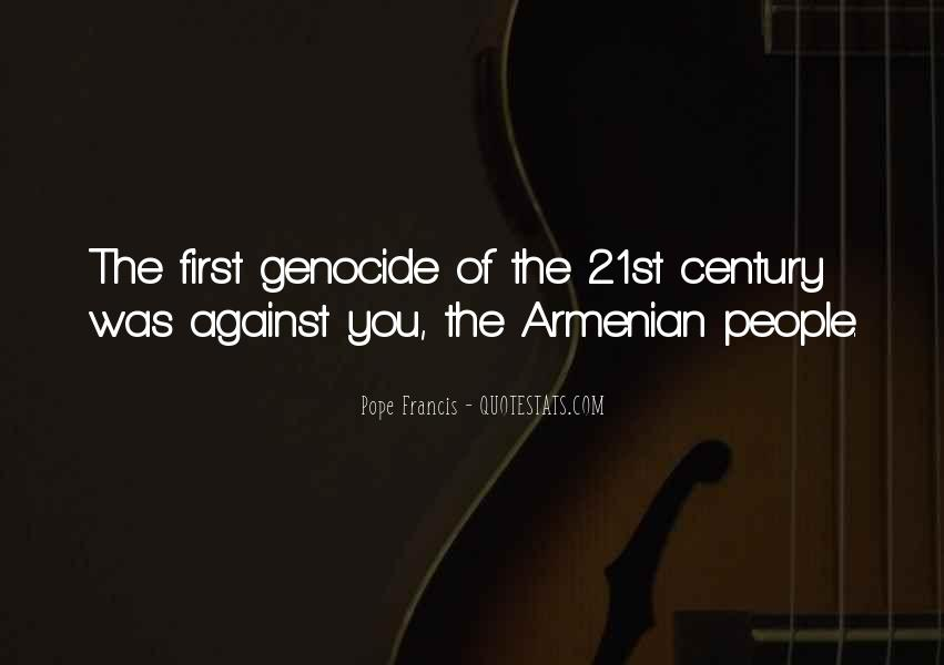Quotes About Armenian Genocide #360194