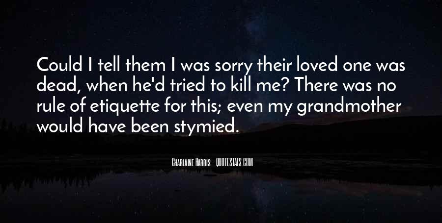 Quotes About Death Of A Loved One Sympathy #1332187