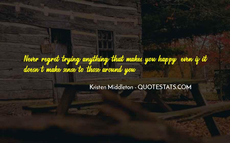 Quotes About Doing Anything To Make Someone Happy #281621