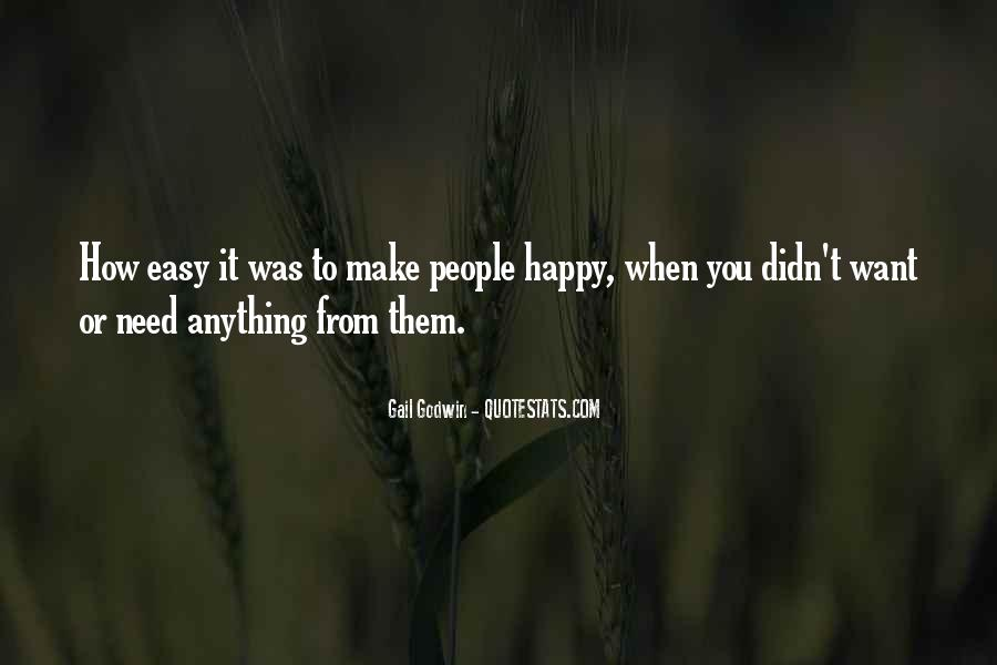Quotes About Doing Anything To Make Someone Happy #43376