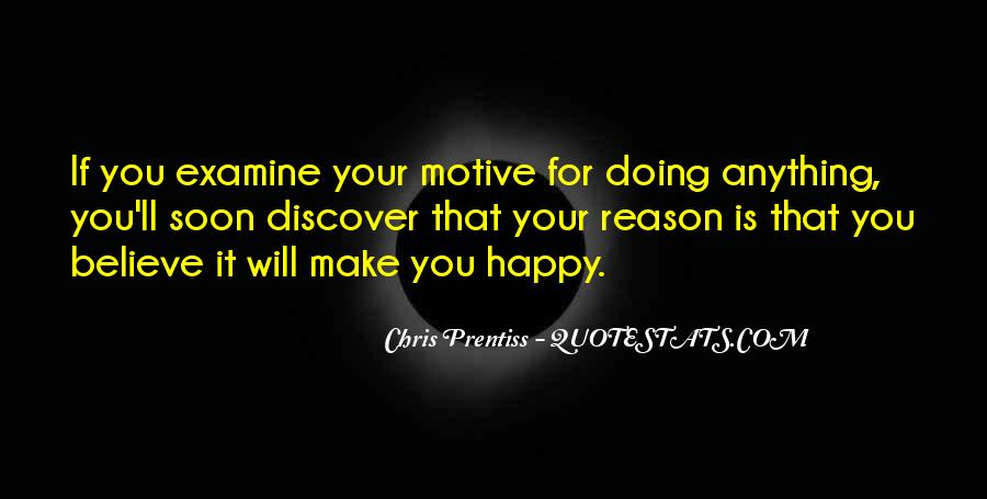 Quotes About Doing Anything To Make Someone Happy #869669