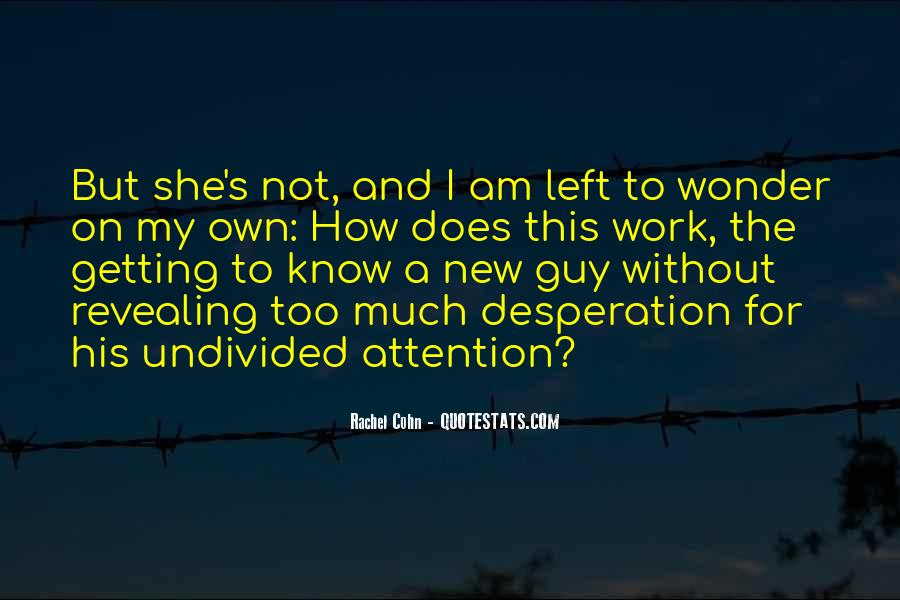 Quotes About Getting Attention From A Guy #736584