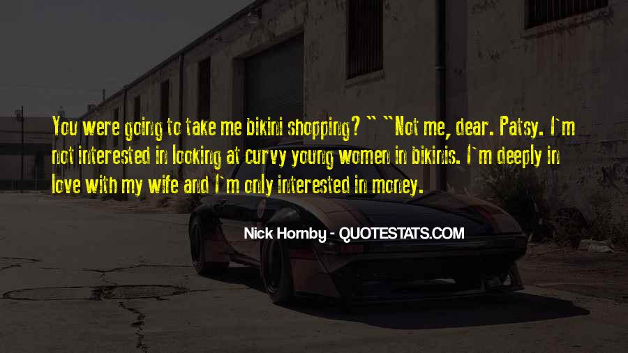 Quotes About Love And Not Money #1061786