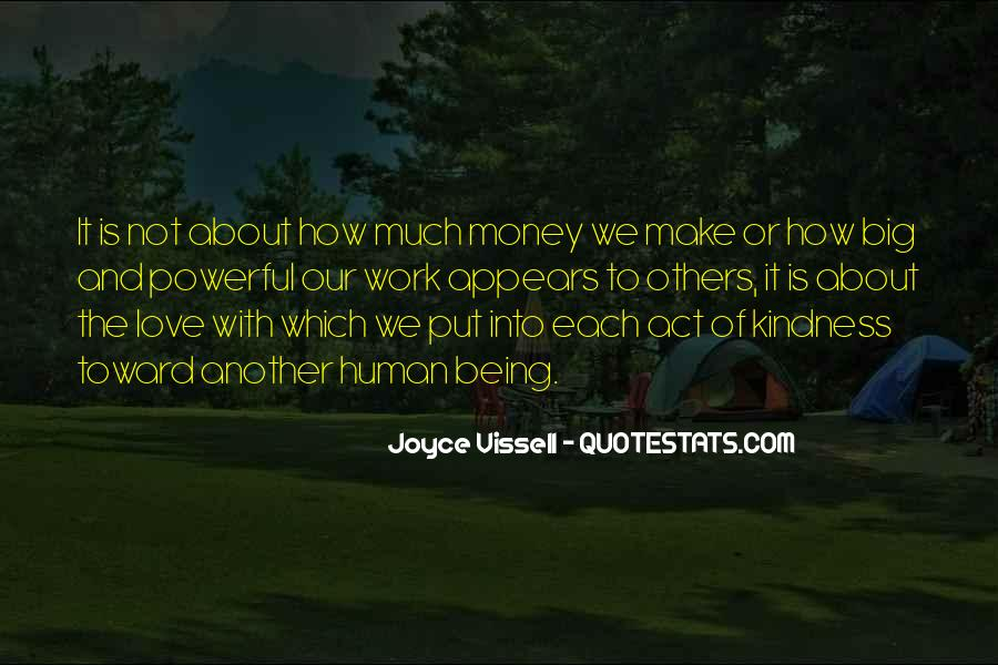 Quotes About Love And Not Money #1296612