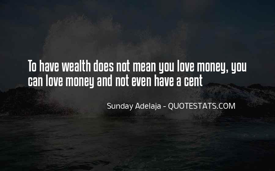Quotes About Love And Not Money #147049