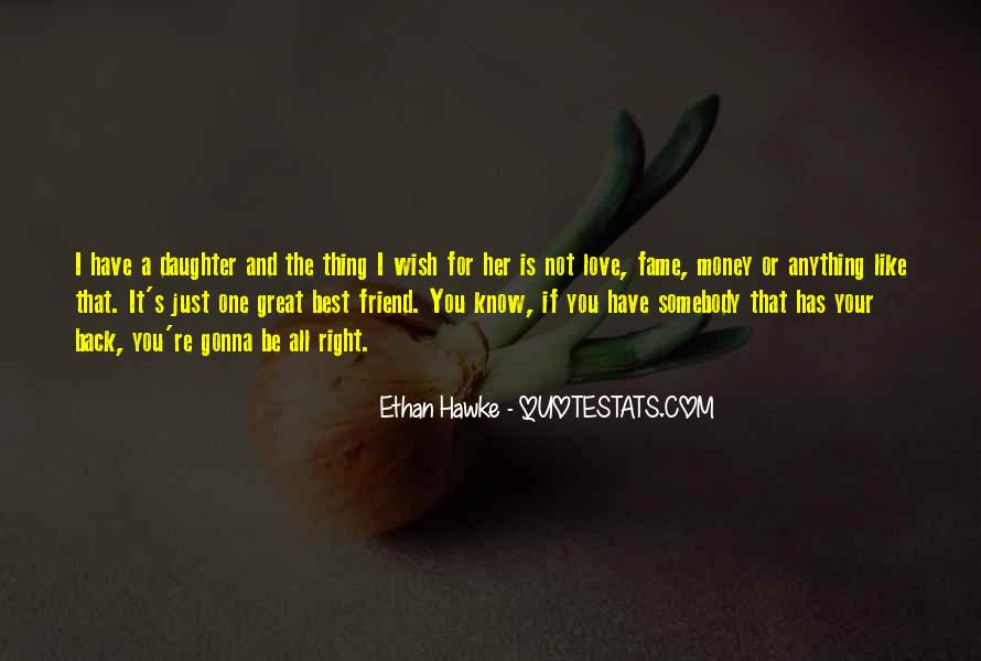 Quotes About Love And Not Money #1590988