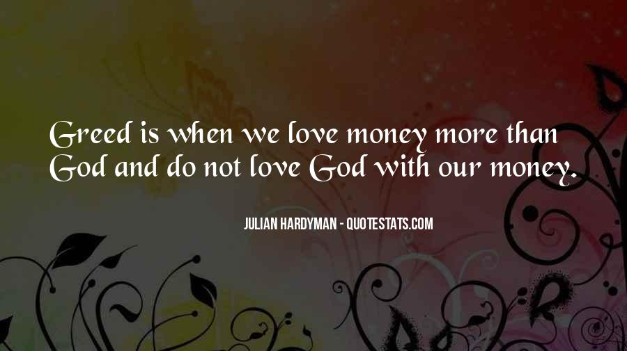 Quotes About Love And Not Money #723415