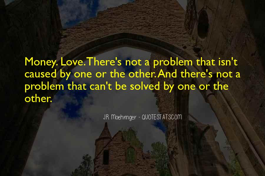 Quotes About Love And Not Money #72716