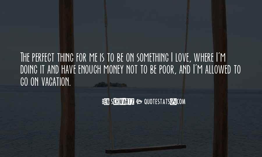 Quotes About Love And Not Money #733365
