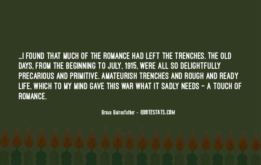 Quotes About Life In Trenches #1851333