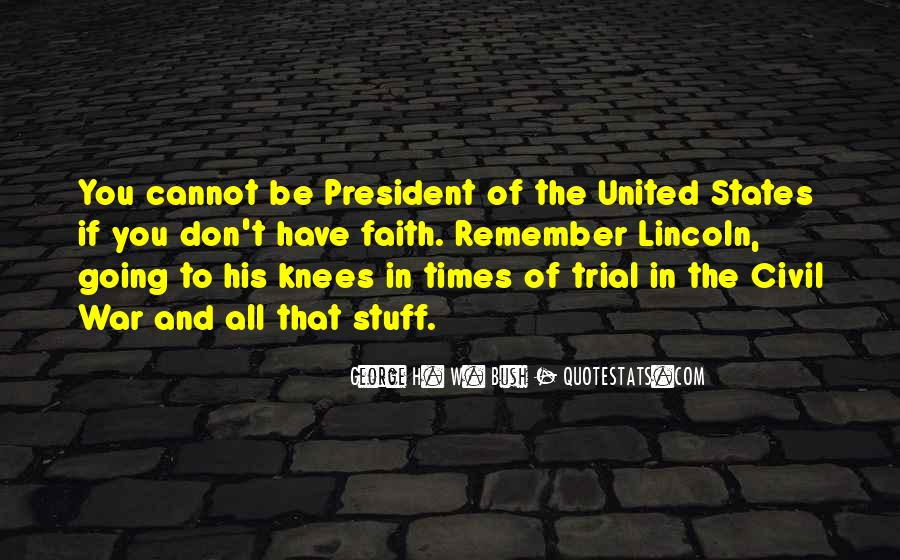 Quotes About President Lincoln #1108336