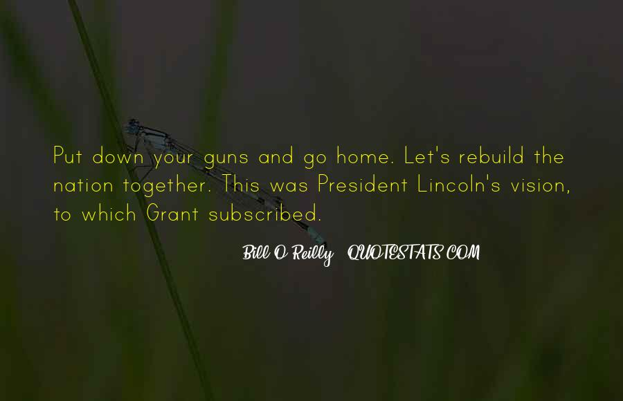 Quotes About President Lincoln #1160772