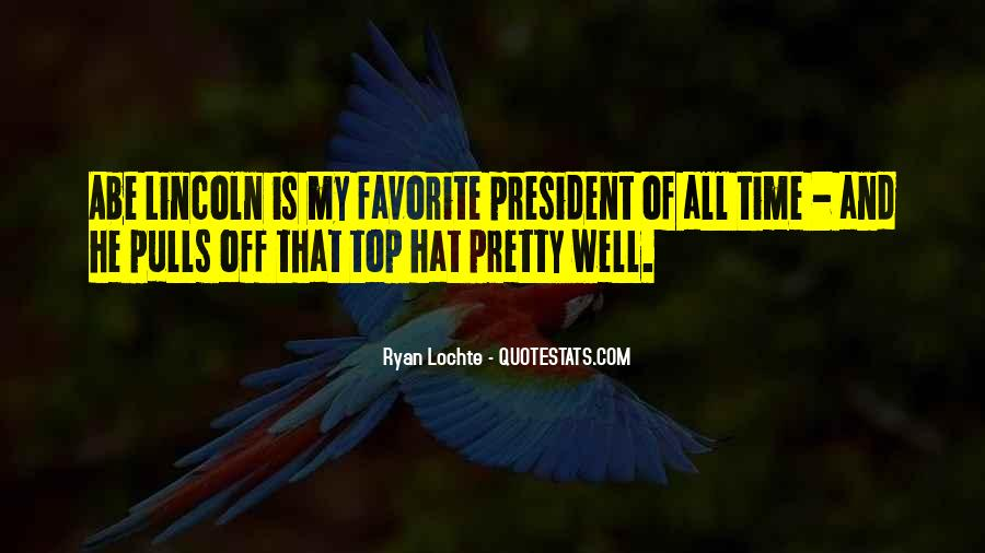 Quotes About President Lincoln #1314920