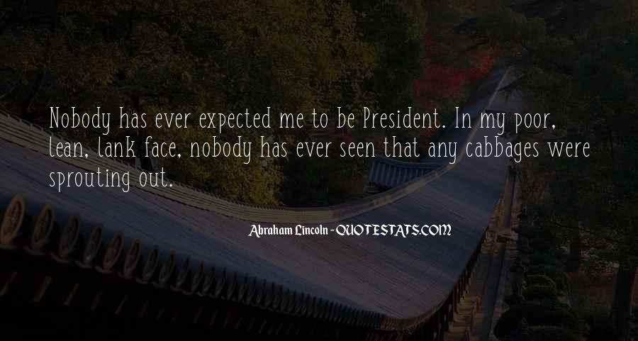 Quotes About President Lincoln #1329465