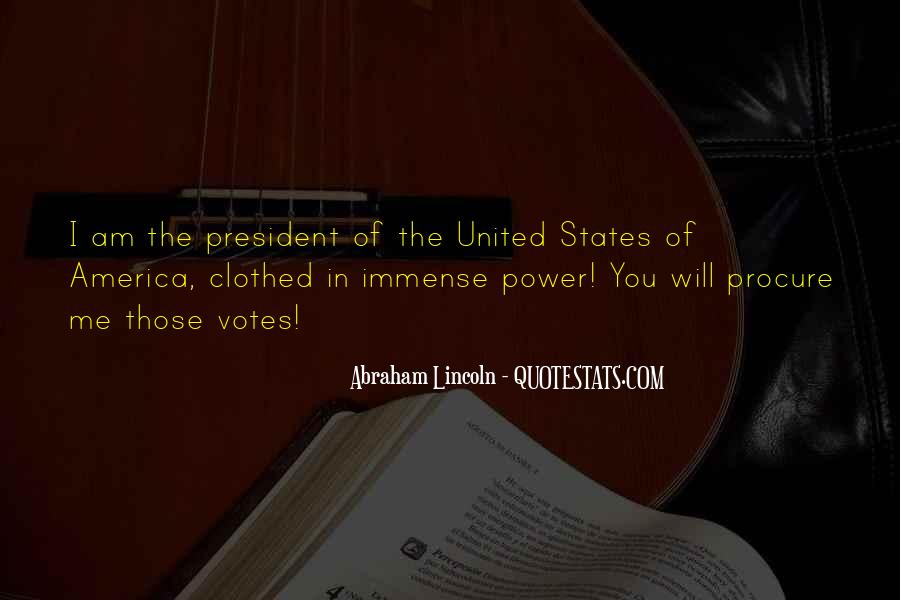 Quotes About President Lincoln #1363590