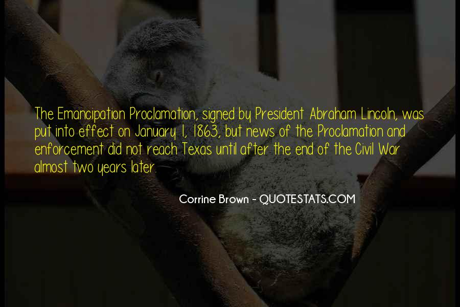 Quotes About President Lincoln #1386038