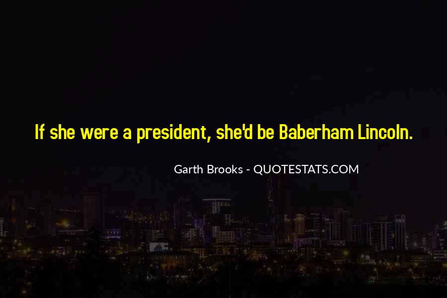 Quotes About President Lincoln #24840