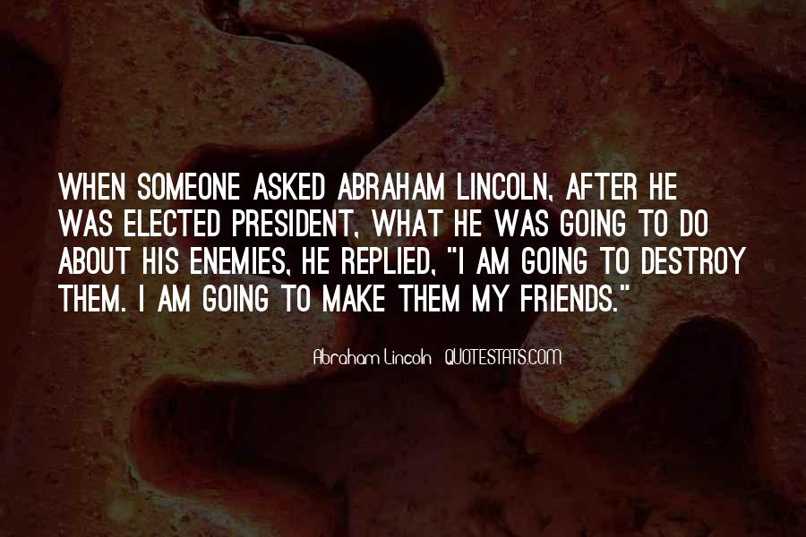 Quotes About President Lincoln #277151