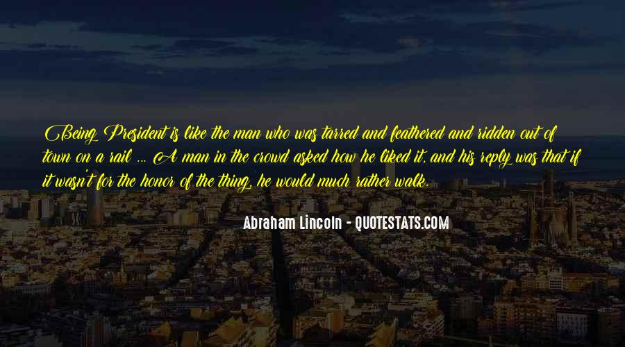 Quotes About President Lincoln #36788