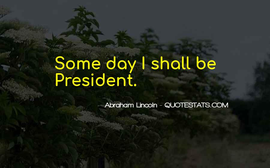 Quotes About President Lincoln #50856