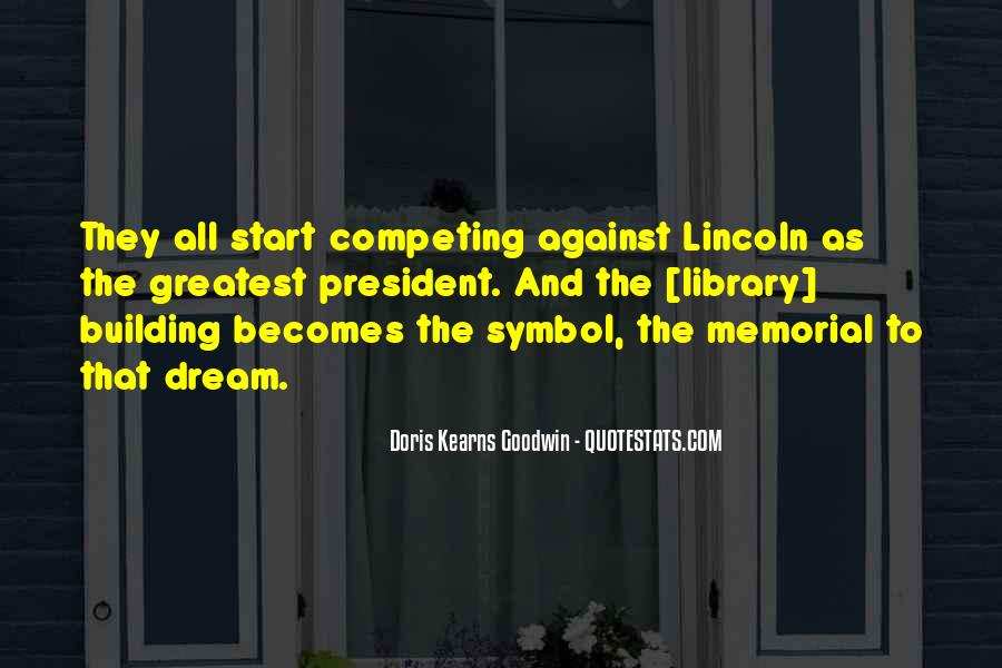 Quotes About President Lincoln #568918